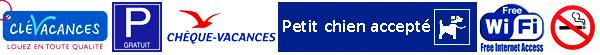 Location 3 Clés Vacances ; Parking et WIFI Gratuit ; Chèques Vacances autorisés ; Interdit au gros chiens et aux fumeurs